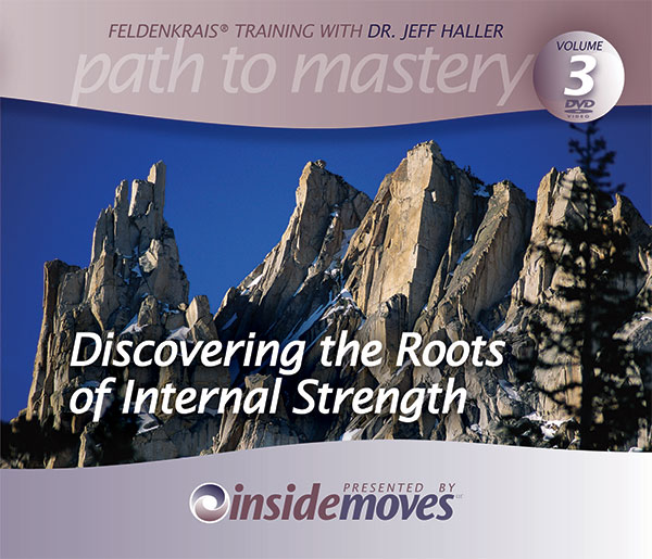 Discovering the Roots Of Internal Strength [DVD VERSION]